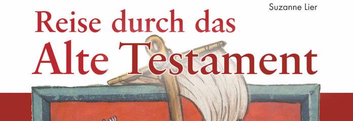 Lier_Reise durch das Alte Testament